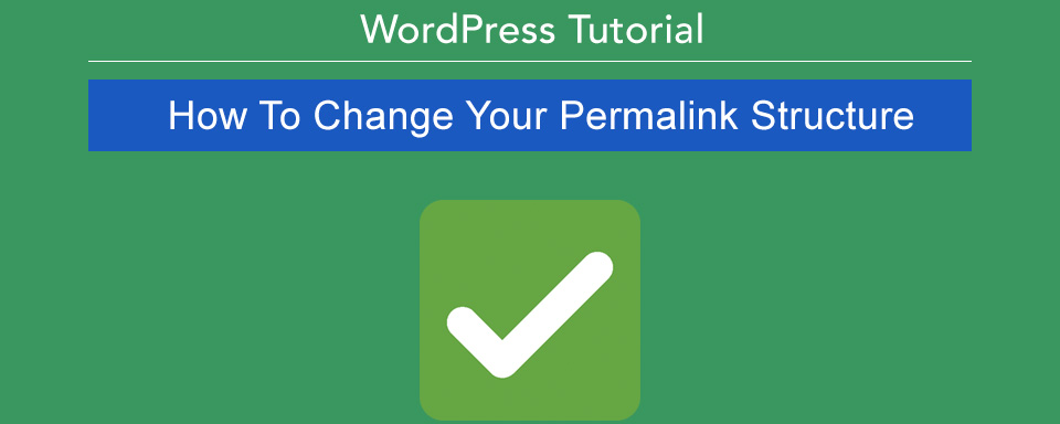 how to change your permalink structure